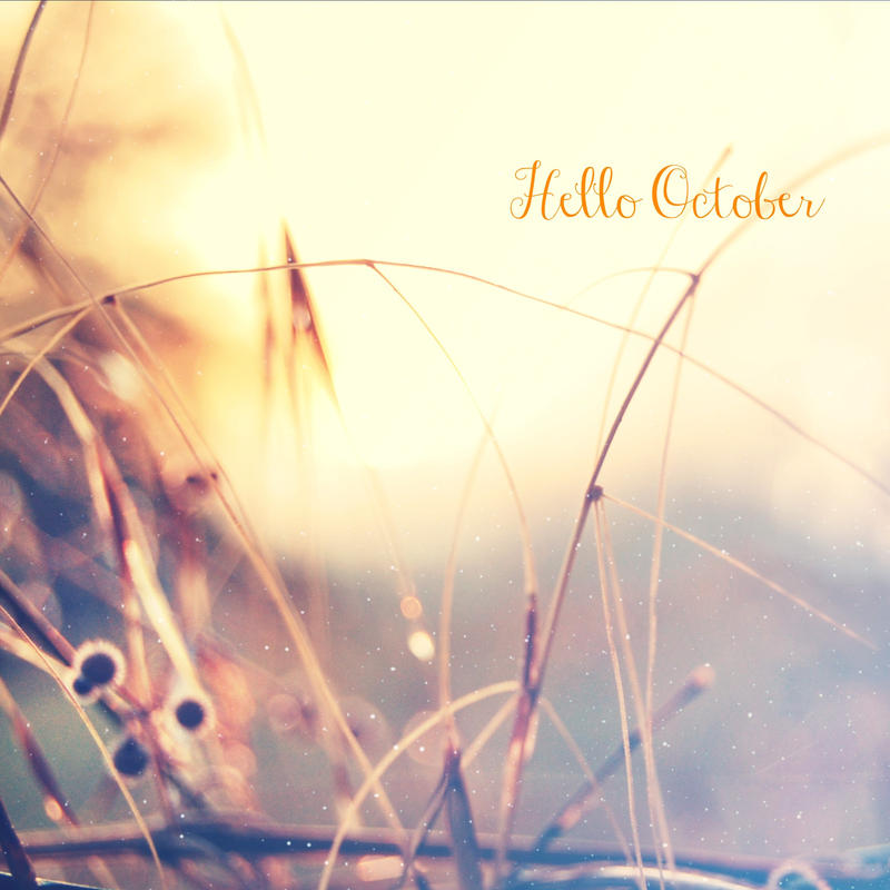 Hello October by LuizaLazar