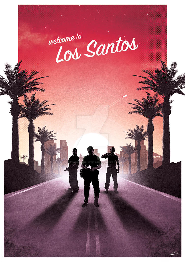 Grand Theft Auto V - Welcome To Los Santos by Bryanosaurus777