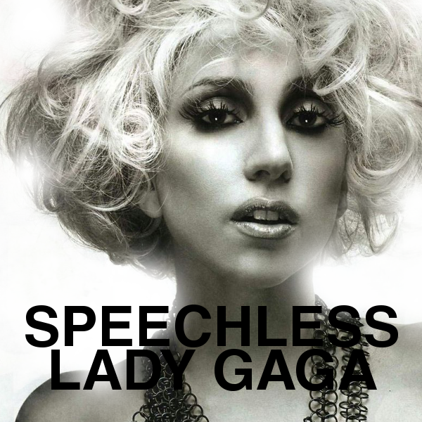 Lady_Gaga___Speechless_by_Fatal_Exodus.p
