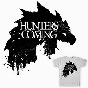 Hunters are coming