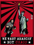 we want anarchy not chaos