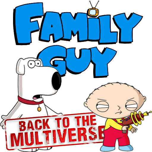 Family Guy: Back To The Multiverse v2 by POOTERMAN