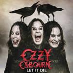 OZZY OSBOURNE 'Let It Die'