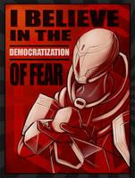 The Democratization of Fear by Vixen11