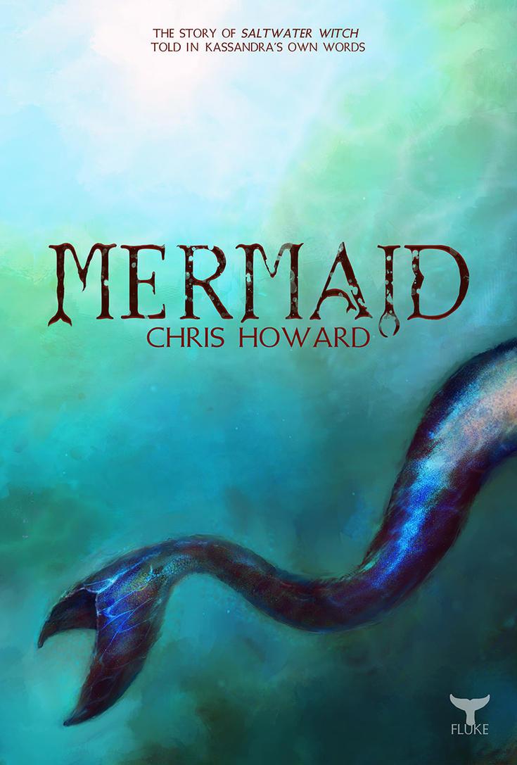 Mermaid by Chris Howard Cover by the0phrastus