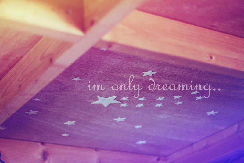 im only dreaming..