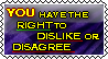 right to dislike and disagree by octavaluna-801