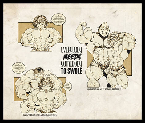 Somebody to swole