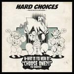 Hard choises