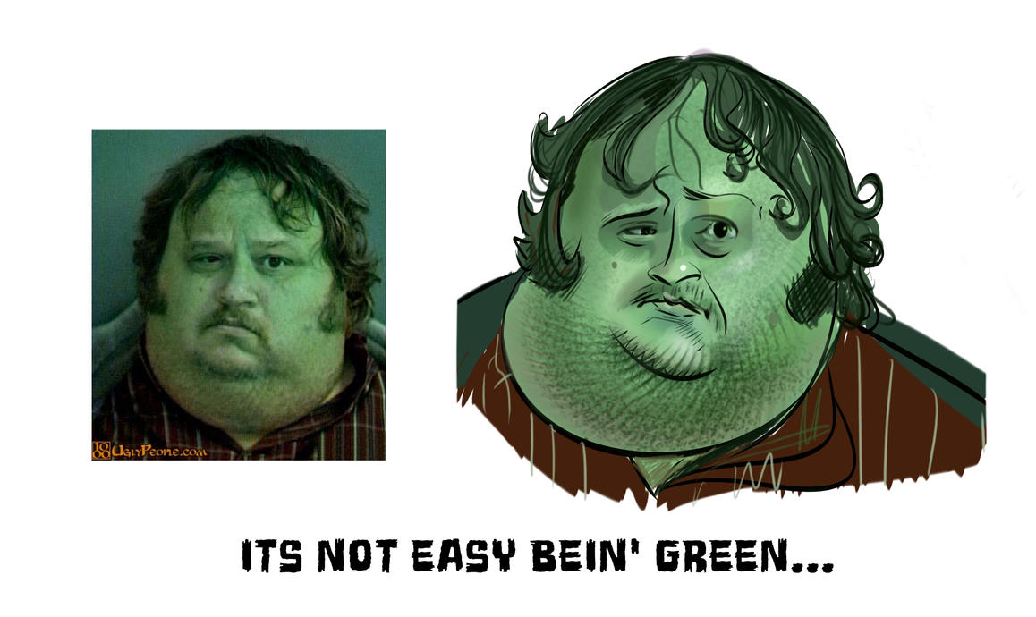 ITS NOT EASY BEIN' GREEN... by TOBY71
