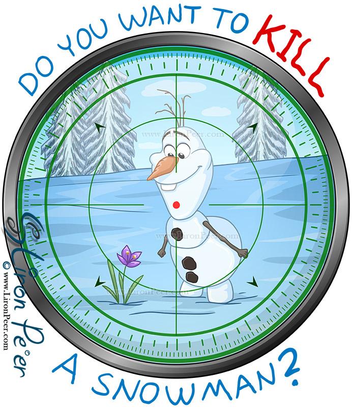 Do You Want To Kill A Snowman? (Shirt Design)