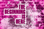The Beginning is Here
