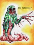 The Slickener