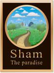 Sham - the paradise by TeoMegalion