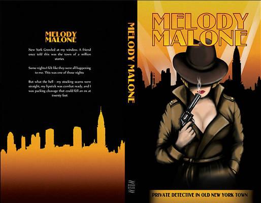Melody Malone (Angels Take Manhattan)