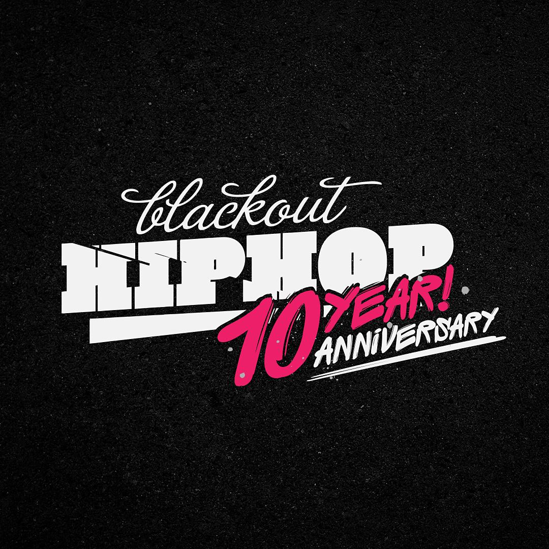 Blackout Hip Hop Forum 10 Year! Anniversary