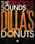 The Delicious Sounds of Dilla