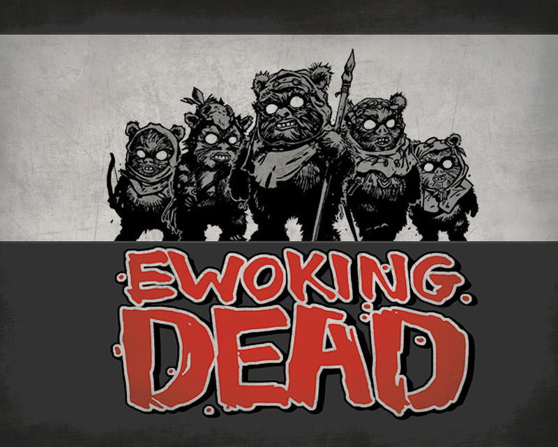 Ewoking Dead by rick48180