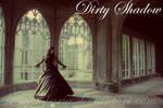 Dirty Shadow by IrisVampyria