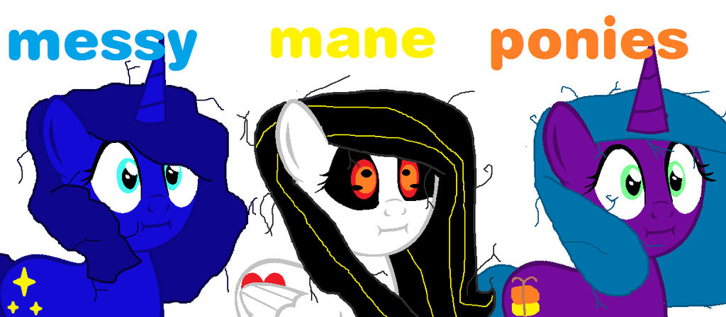 Messy Mane Ponies 1 by theshadowpony357