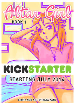 Altar Girl - Book 1 - KICKSTARTER ANNOUNCEMENT!!