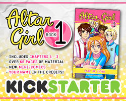 ALTAR GIRL - BOOK 1 - KICKSTARTER LAUNCH !!