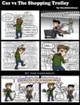 Cas vs The Shopping Trolley