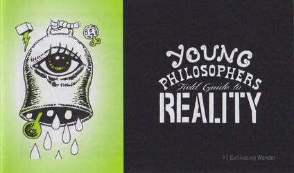 Young Philosopher's Field Guide to Reality 1 cover by TerryTapp