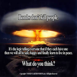 Bombs Dont Kill People by EARTHOVISION