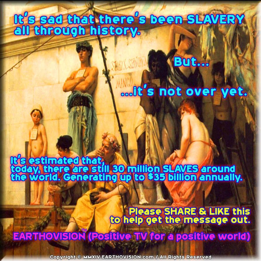Slavery by EARTHOVISION