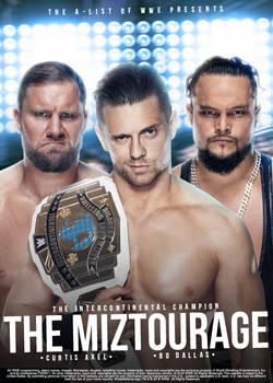 The Miztourage