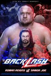 Backlash: Roman Reigns vs Samoa Joe by ArselGFX