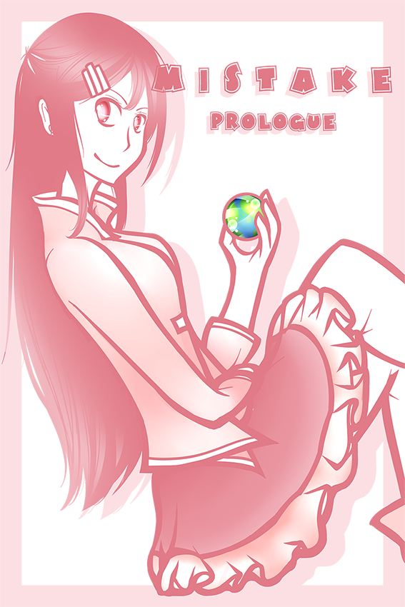 [M I S T A K E] Prologue by MarVogue