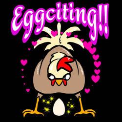 eggciting by HazardousHeart