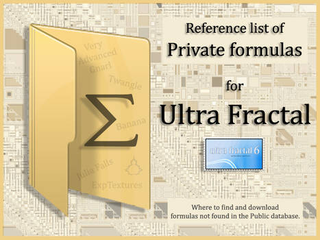 Reference list of Private formulas 4 Ultra Fractal