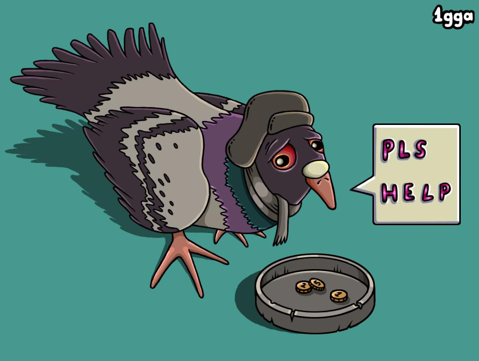 Sad Bum Pigeon