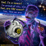 Portal 2 - Dad, are YOU space?