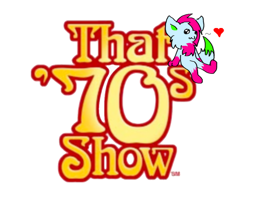 Me and That 70s Show xD by rainbowyum
