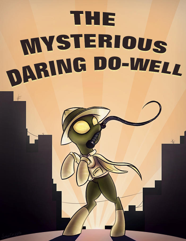 The Mysterious Daring Do-Well by SubjectNumber2394