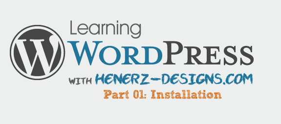 Learning Wordpress - Day 1 by Henerz-Design