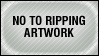 No to ripping artwork stamp by MrTom100