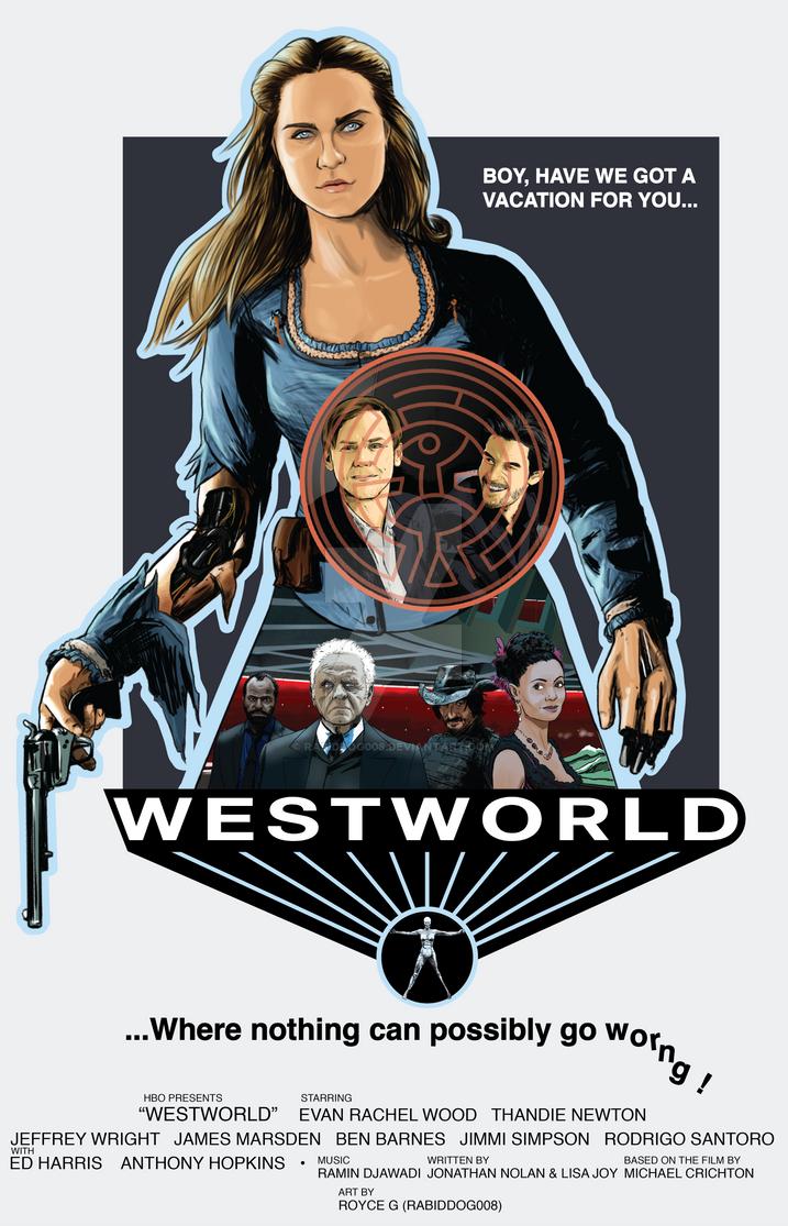 Westworld 2016 Poster by RabidDog008