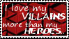 I Love My Villains