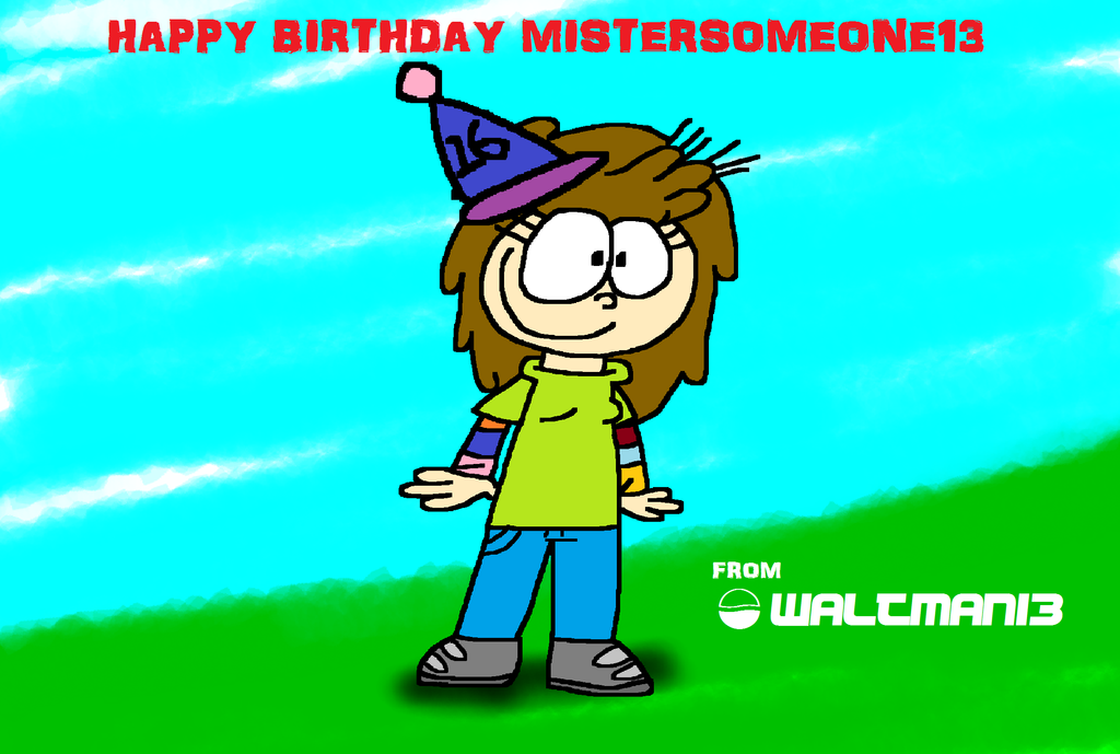 MisterSomeone13 Birthday Doodle by Waltman13