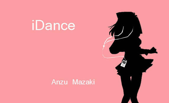 iDance - Anzu Mazaki