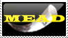MEAD STAMP by Opaca