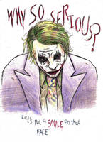 Why So Serious? Coloured by Boredomdoodler