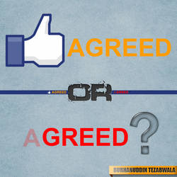 Agreed or A Greed