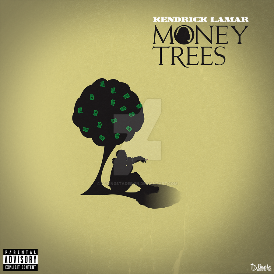 Money Trees Kendrick Lamar Kendrick Lamar Money