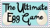 The Ultimate Egg Game Stamp by EmberAdoptables